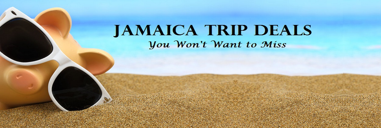 Jamaica Trip Deals You Won't Want to Miss