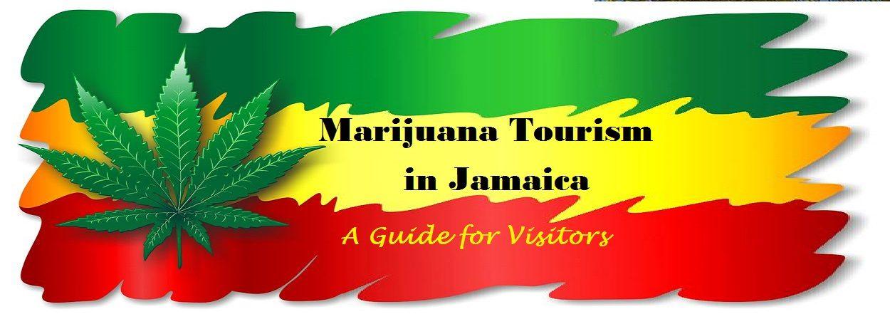 Marijuana Tourism in Jamaica